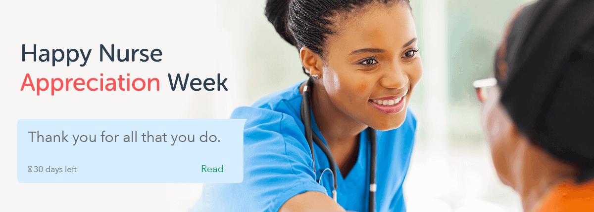Wishing everyone a Happy Nurse Appreciation Week!