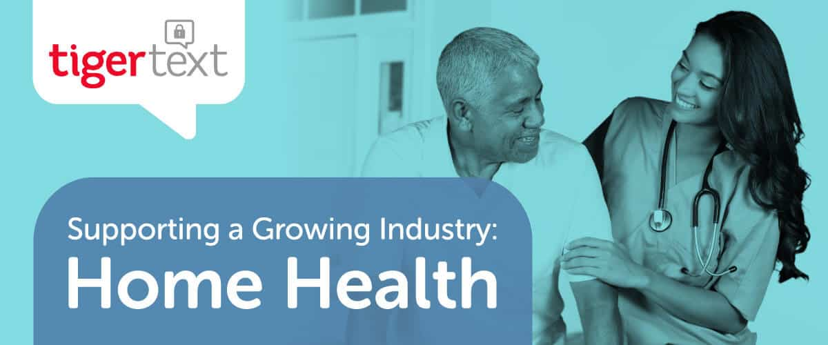 Supporting a Growing Industry: Home Health