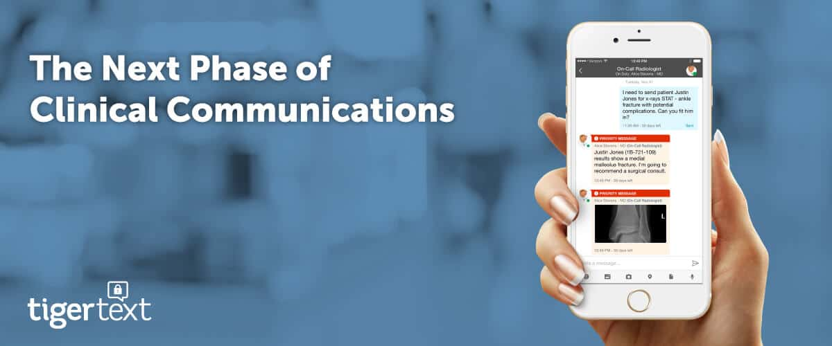 The Next Phase of Clinical Communication Has Arrived