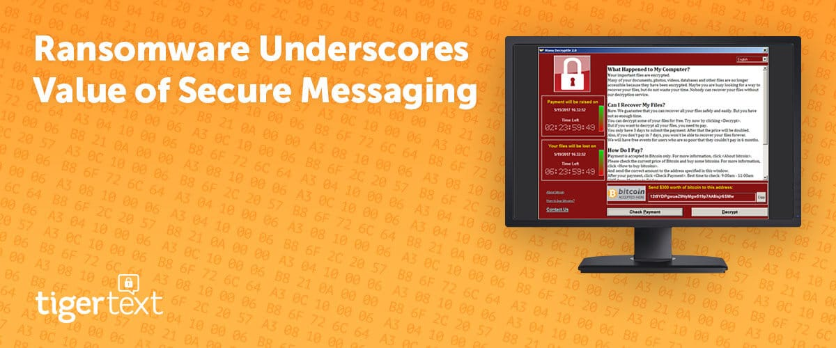 Ransomware Underscores Value of Secure Messaging