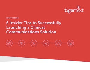 6 Insider Tips to Successfully Launching a Clinical Communications Solution eBook cover
