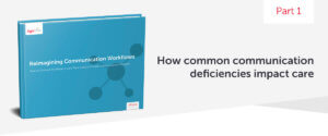 Reimagining Communication Workflows eBook: How common communication deficiencies impact care-header image