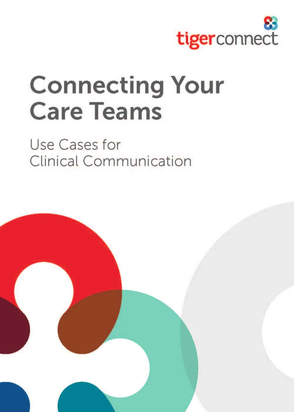 Connecting Care Teams: Use Cases for Clinical Communication