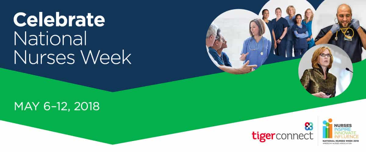 Happy Nurses Week From TigerConnect