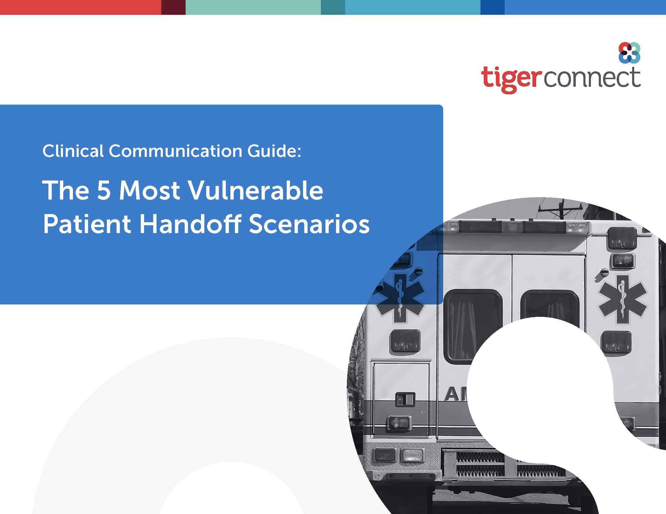 Clinical Communication Guide: The 5 Most Vulnerable Patient Handoff Scenarios eBook