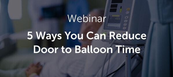 Five Ways to Reduce Door-to-Balloon Time