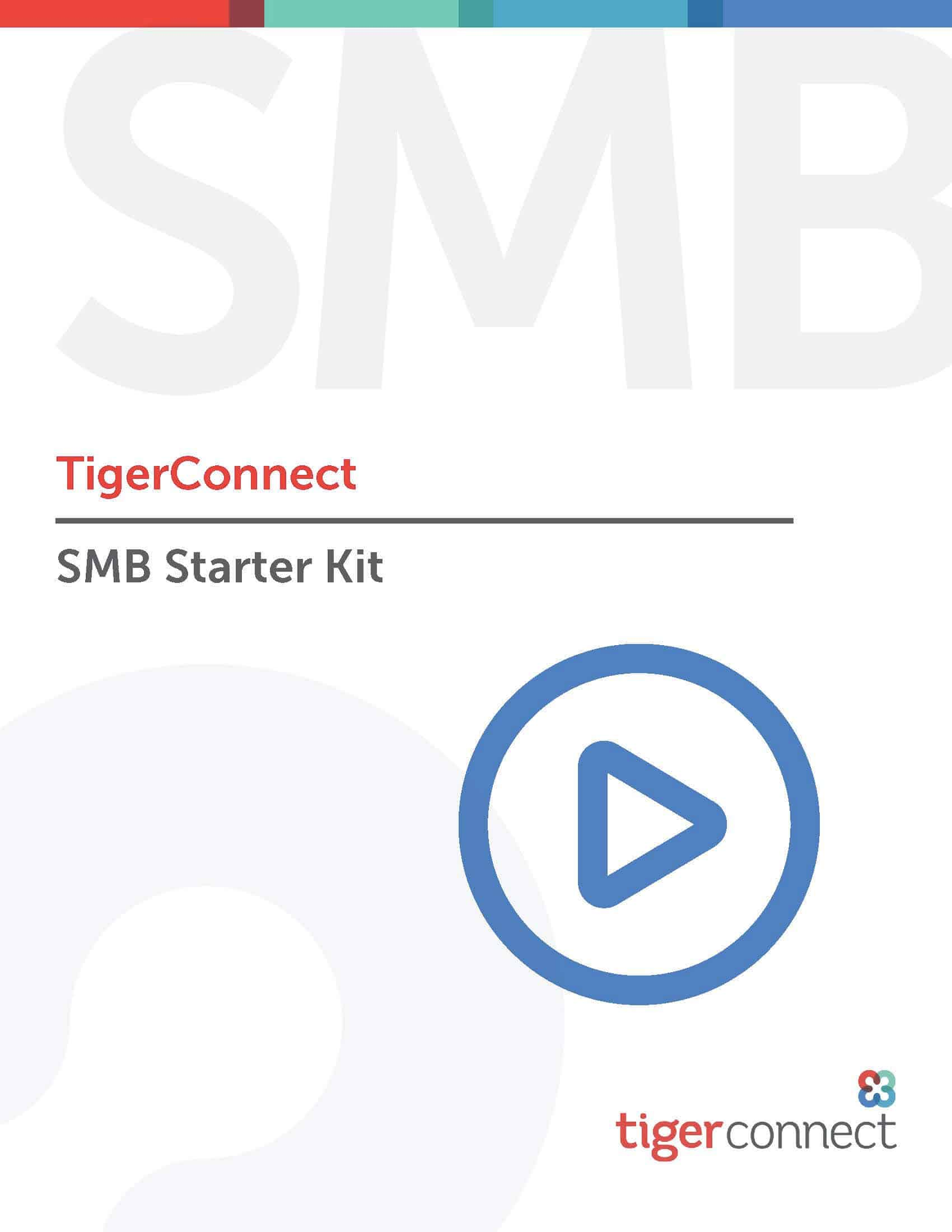 TigerConnect SMB Starter Kit Preview