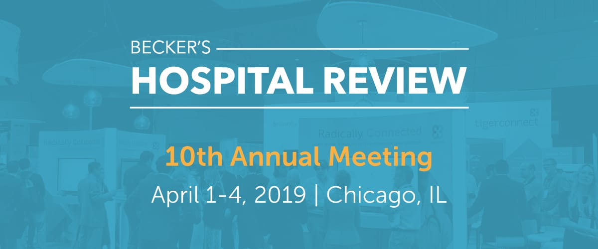 Top 5 Sessions to Attend at Becker's 10th Annual Meeting Rollup Image