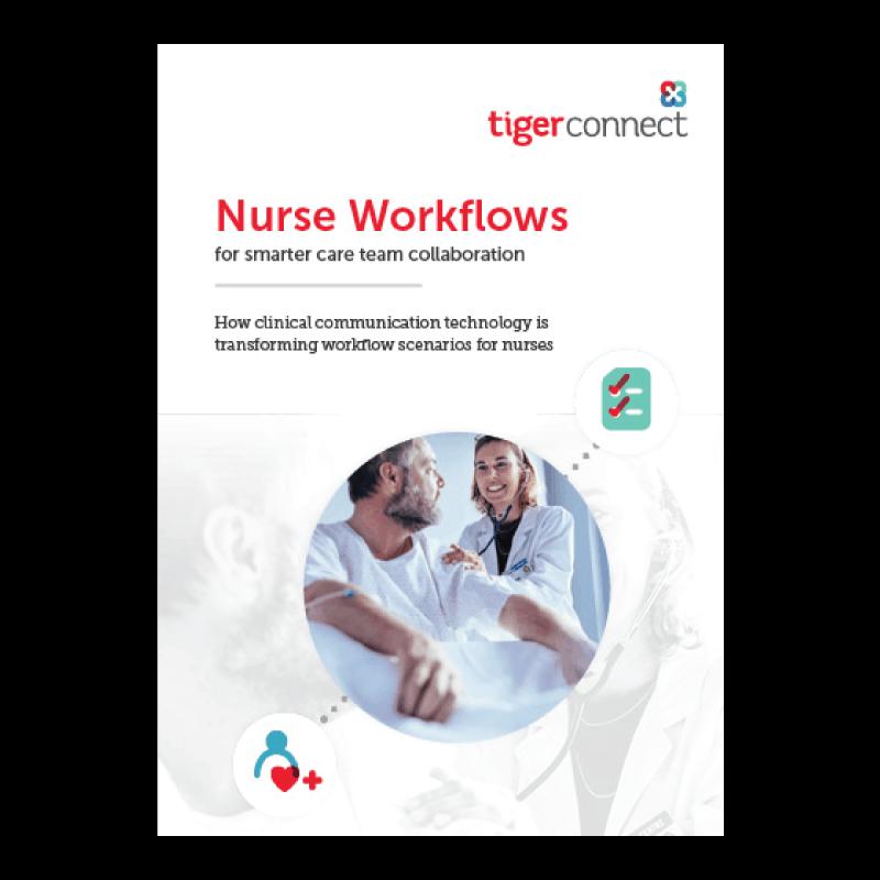 Nurse Workflows for Smarter Care Team Collaboration