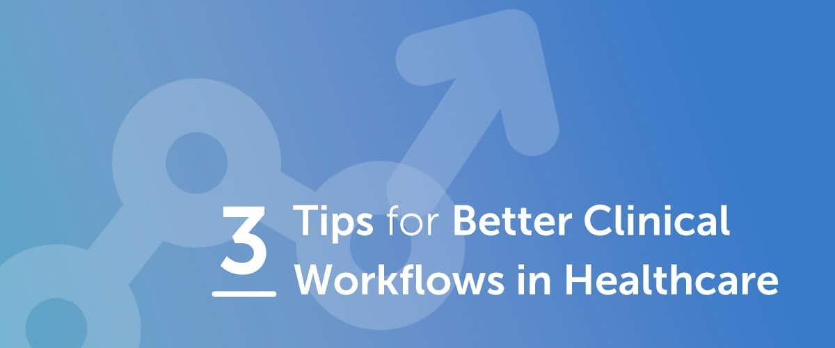 clinical workflows in healthcare