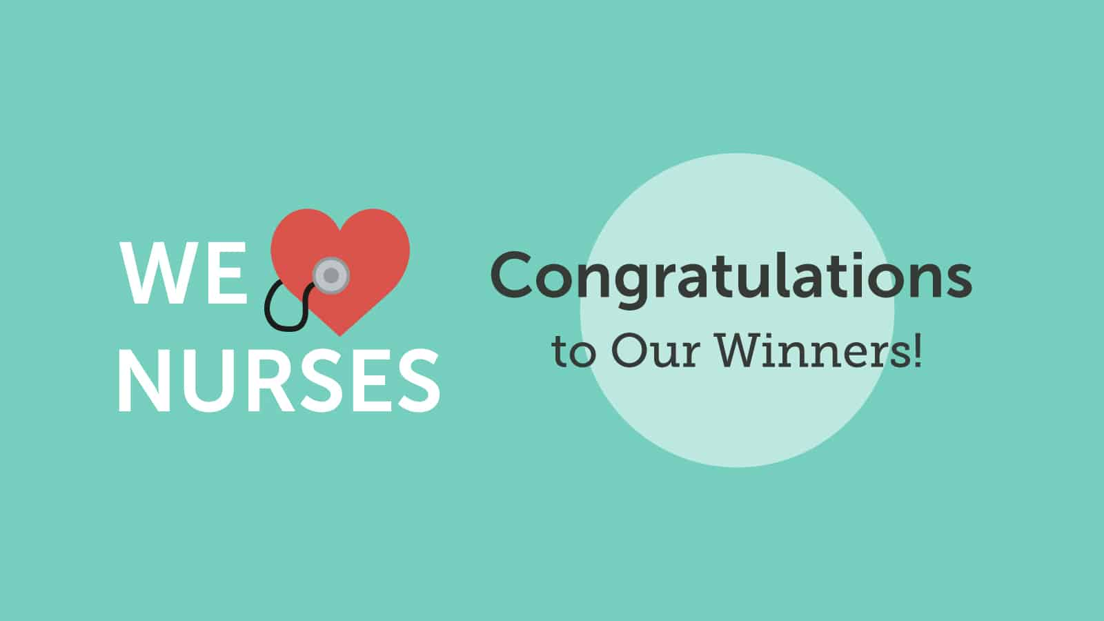 We ♥ Nurses – Congratulations to Our Winners!