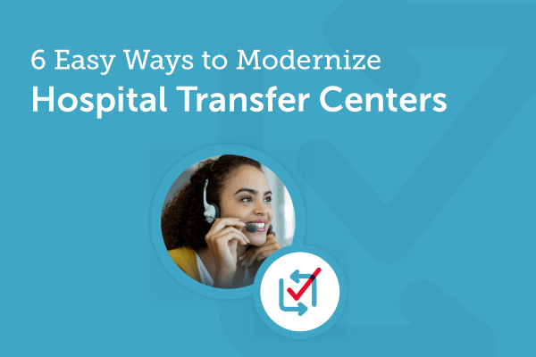 Optimizing the Patient Transfer Center