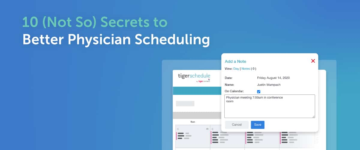 10 (Not So) Secrets to Better Physician Scheduling