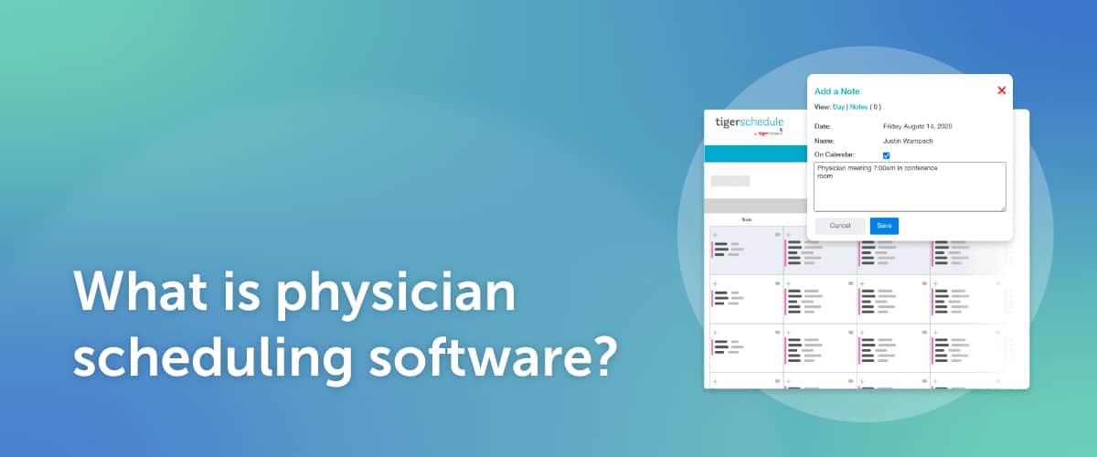 Why Physician Scheduling Software is Critical for Providers