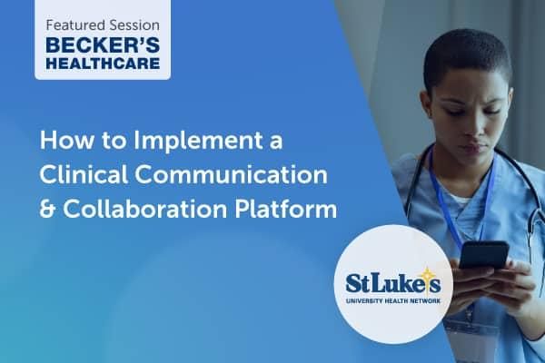 Becker's Healthcare: Featuring St. Luke's University Health Network