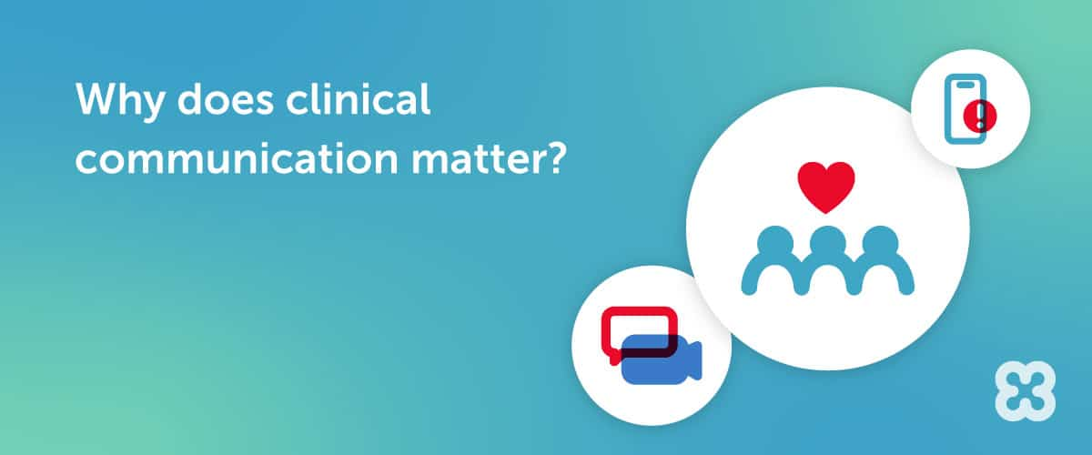 The Role of Communication in a Successful Clinical Workflow Strategy
