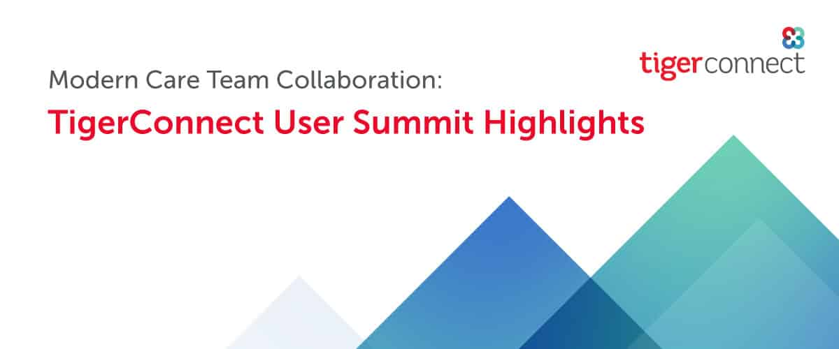 2021 TigerConnect User Summit