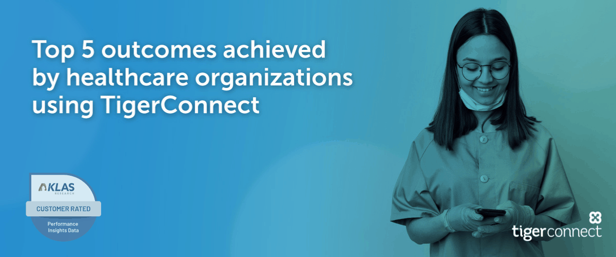 What We Learned From KLAS Research Clinical Communication Platforms 2021 Report